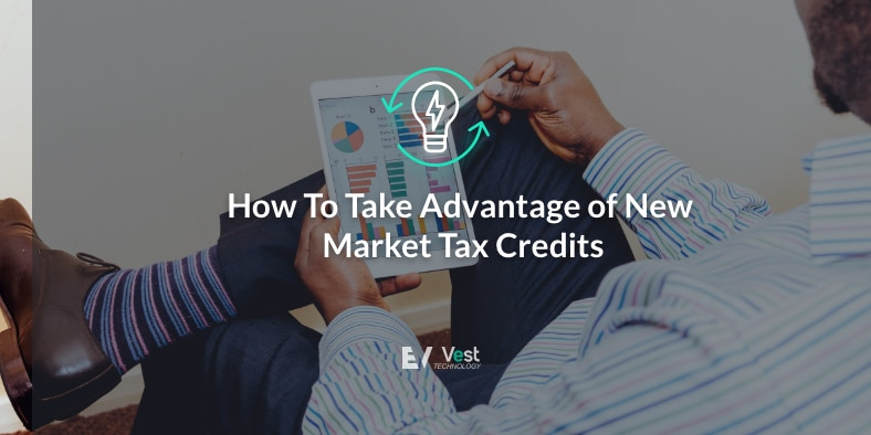 How To Take Advantage of New Markets Tax Credits